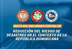 ESNAGERI imparte diplomado virtual en Reducción del Riesgo de desastres en el contexto de la República Dominicana